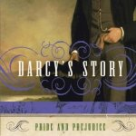 'Darcy's Story' is a Good One (Austenalia)