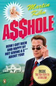 """Cover of """"A$hole: How I Got Rich & Happy..."""