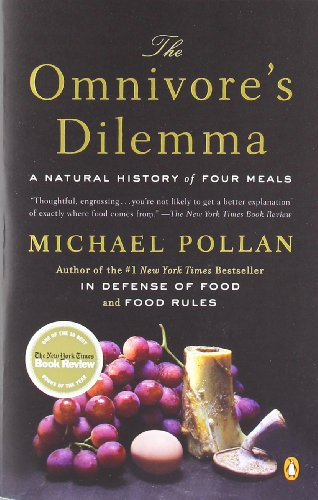 The Omnivore's Dilemma: A Natural History of Four Meals food choices