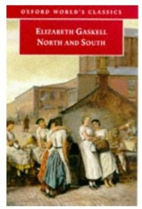 the new generation of women in north and south a novel by elizabeth gaskell The one nation tradition began with benjamin disraeli's 1845 novel, entitled sybil, or the two nations  in elizabeth gaskell's north and south, the northern factory owner mr thornton proudly.