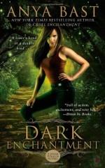 Urban Fantasy Review: Dark Enchantment by Anya Bast