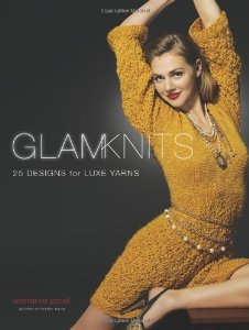 """Cover of """"Glam Knits: 25 Designs For Luxe..."""
